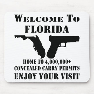 Welcome To Florida Home To 4,000,000+ CCW Permits Mouse Pad