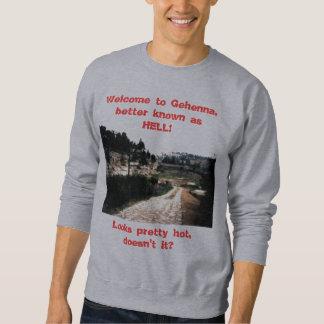 Welcome to Gehenna Sweatshirt