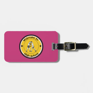 Welcome to High School Luggage Tag