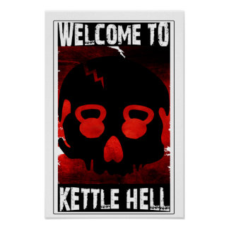 Welcome To Kettle Hell - Kettlebell Skull Poster
