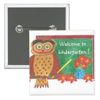 Welcome to kindergarten ! 15 cm square badge