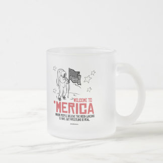 Welcome to Merica - Where the moon landing is fake Frosted Glass Mug