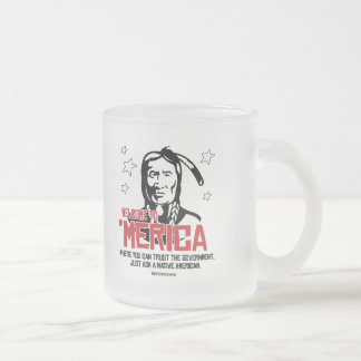 Welcome to Merica - Where you can trust Frosted Glass Mug