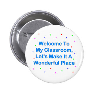 Welcome To My Classroom 6 Cm Round Badge