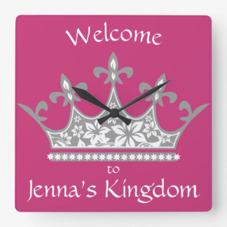 """Welcome to My Kingdom"" Princess Crown Pink Square Wall Clock"