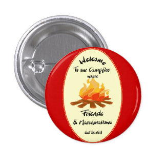 Welcome to our Campfire Friends Humor 3 Cm Round Badge