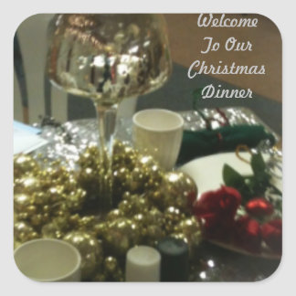 Welcome To Our Christmas Dinner Square Sticker