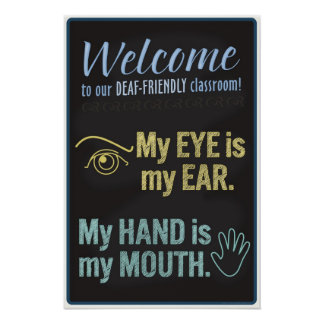 Welcome to our Deaf-Friendly classroom! poster