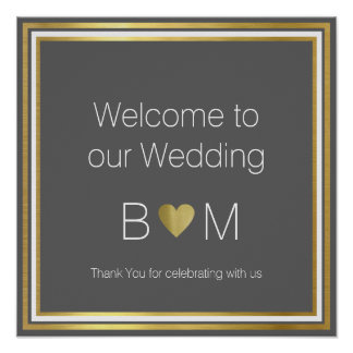 welcome to our wedding, classy reception poster