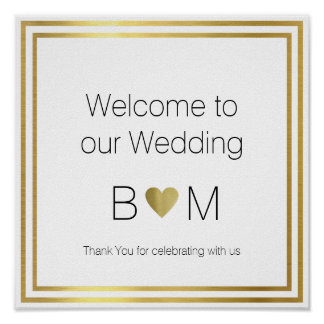 welcome to our wedding, reception love poster