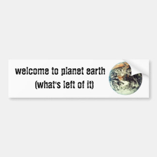 welcome to planet earth bumper sticker