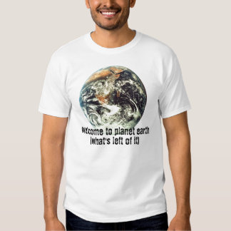 welcome to planet earth tee shirt