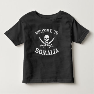 Welcome to Somalia Toddler T-Shirt