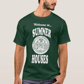 Welcome to Sumner Houses - White Print T-Shirt