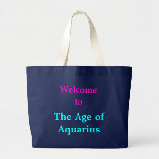 Welcome to the Age of Aquarius tote