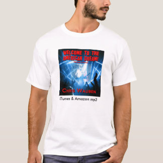 Welcome to the American Dream T-Shirt! T-Shirt