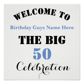 Welcome To ... The BIG 50 Birthday Celebration - Poster