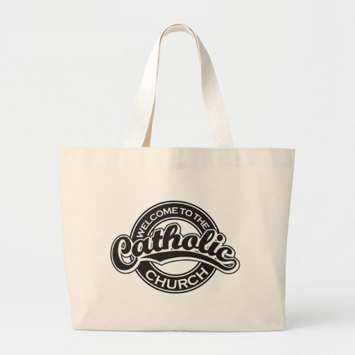 Welcome to the Catholic Church in Black Tote Bag
