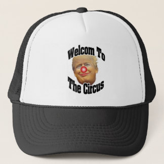 Welcome to the Circus Trucker Hat