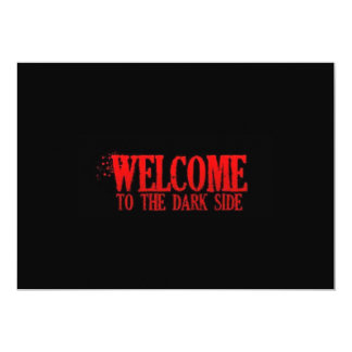 WELCOME TO THE DARK SIDE RED BLACK MOTTO COMMENTS 13 CM X 18 CM INVITATION CARD