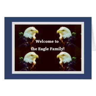 Welcome to the Eagle Family Card