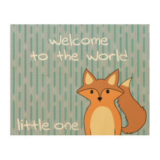 Welcome to the World - Little Fox Wood Wall Art