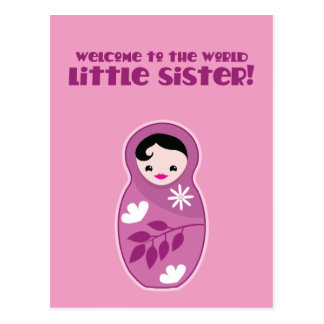 Welcome to the World little sister! babushka dolls Postcard