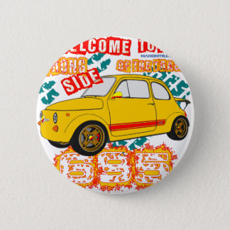 Welcome to the Wrong Side of the Track 6 Cm Round Badge