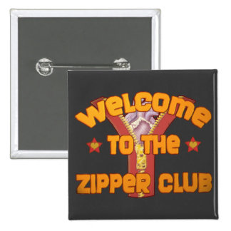 Welcome to the Zipper Club 15 Cm Square Badge