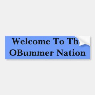 Welcome To TheOBummer Nation Bumper Sticker