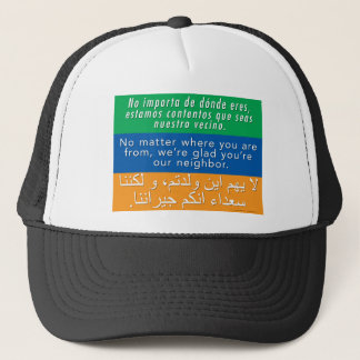 Welcome Your Neighbors - Spanish English Arabic Trucker Hat