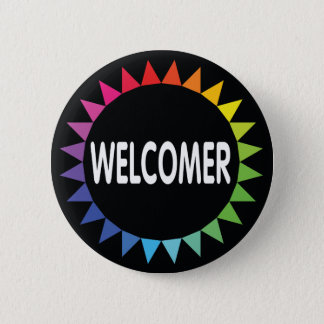 Welcomer 6 Cm Round Badge
