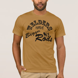 Welders have bigger rods T-Shirt