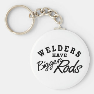 Welders Have... Key Ring