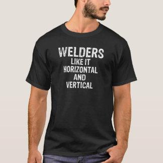 Welders like it Horizontal and Vertical Joke Shirt