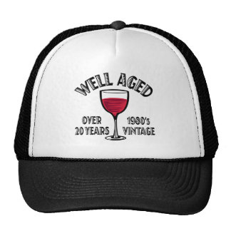 Well Aged Over 20 Years Trucker Hat