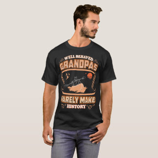 Well Behaved Grandpas Make History River Rafting T-Shirt