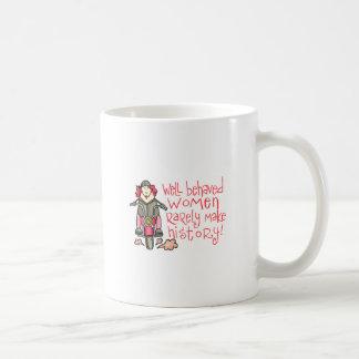 WELL BEHAVED WOMEN COFFEE MUGS