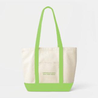 well-behaved women never make history impulse tote bag