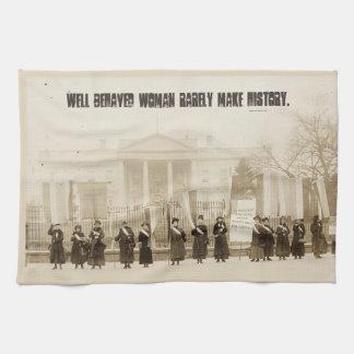 Well behaved women rarely make history... tea towel