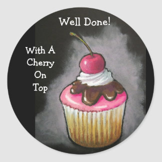 Well Done Cupcake with Cherry on Top Round Sticker