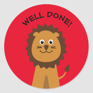 Well done lion teachers red classic round sticker