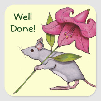Well Done! Mouse Carrying Large Lily, Artwork Square Sticker