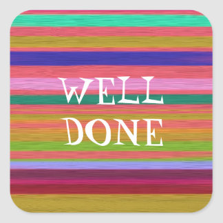 Well Done rainbow teaching Square Sticker