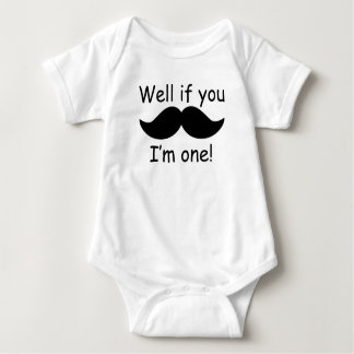 Well If You Mustache I'm One Baby Bodysuit