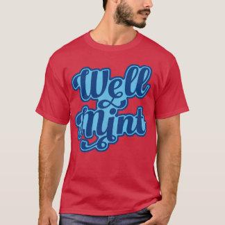 Well Mint Manchester Slang Dialect T-Shirt
