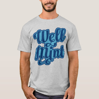 Well Mint Manchester Slang Dialect TShirt