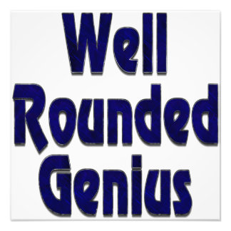 Well Rounded Genuis Blue Photo Print