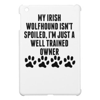 Well Trained Irish Wolfhound Owner Case For The iPad Mini