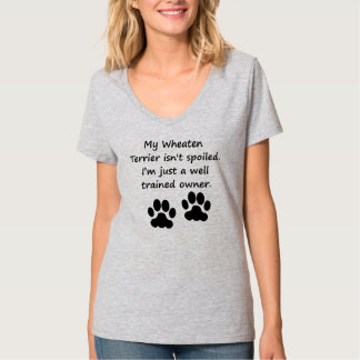 Well Trained Wheaten Terrier Owner T-Shirt
